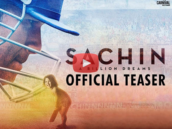 Watch : Sachin A Billion Dreams Movie Official Teaser