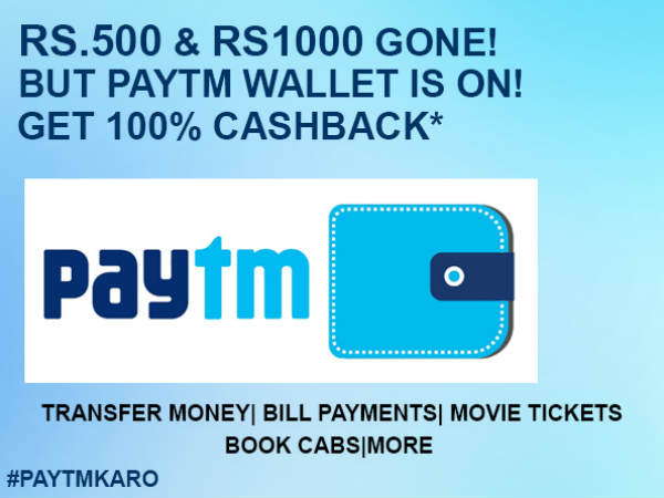 Rs.500 & Rs.1000 Gone, But Paytm Wallet is Still On!