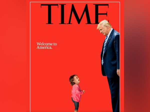 TIMEs Trump cover captures Zero Tolerance policy row
